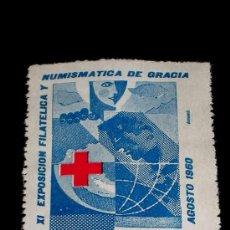 Sellos: SELLO ORIGINAL XI EXPOSICIÓN FILATÉLICA Y NUMISMÁTICA DE GRACIA (BARCELONA) DEL 14 AL 21 AGOSTO 1960. Lote 26021061
