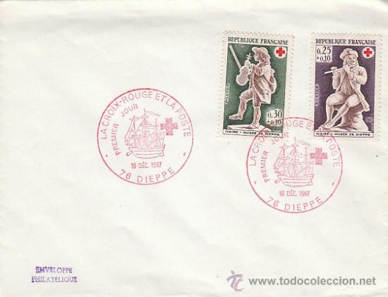 FRANCIA, LA CRUZ ROJA Y LA POSTE, PRIMER DIA DE DIEPPE DE 16-12-1967 (Sellos - Temáticas - Cruz Roja)