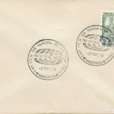 Sellos: 1978. MADRID. MATASELLOS/POSTMARK. EXP. FILATÉLICA DIA MUNDIAL DE LA CRUZ ROJA. RED CROSS DAY.. Lote 111382583