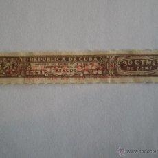 Sellos: DECRETO 1939 CUBA. PRECINTO TABACOS DE 30 CTMS FISCAL IMPUESTO EMPRESTITO. SOBRECARGA CIFUENTES PECO. Lote 47962996