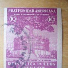 Sellos: ANTIGUO SELLO REPUBLICA CUBA - FRATERNIDAD AMERICANA - POR LA DEMOCRACIA DE AMERICA . Lote 62197004