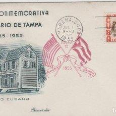 Sellos: SOBRE PRIMER DIA CUBA CENTENARIO DE TAMPA AÑO 1955 MATA SELLOS. Lote 127846991