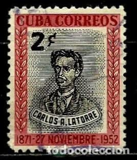 CUBA SCOTT: 0491-(1952) (CARLOS A. LATORRE) USADO (Sellos - Extranjero - América - Cuba)