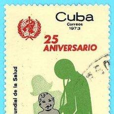 Sellos: CUBA. 1973. DIA MUNDIAL DE LA SALUD. Lote 211499745