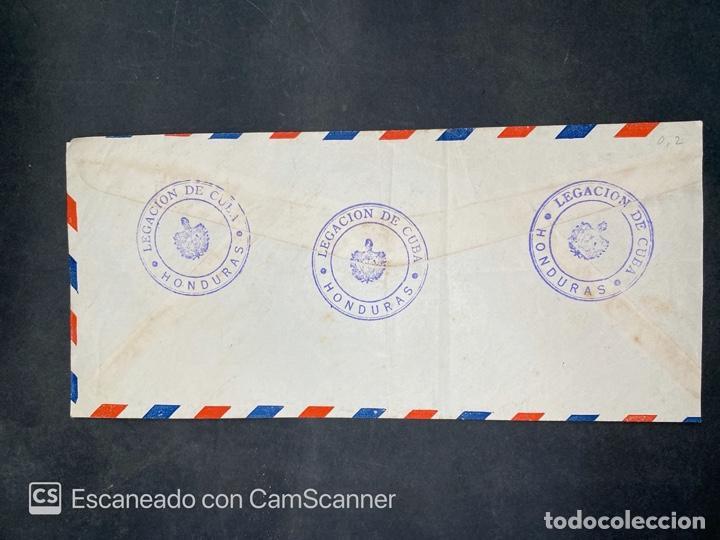 Sellos: SOBRE DE LA LEGACION DE CUBA EN HONDURAS AL MINISTRO DE ESTADO DE CUBA. VER - Foto 2 - 213536227