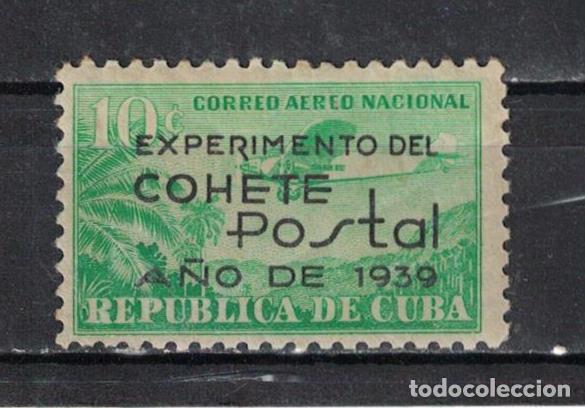 162 CUBA 1939 MNH EXPERIMENTAL ROCKET POST OVERPRINTED (Sellos - Extranjero - América - Cuba)