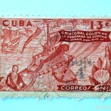 Sellos: SELLO POSTAL CUBA 1944, 13 ¢, CRISTOBAL COLON EN LA ENSENADA DE CORTES, USADO. Lote 230656525