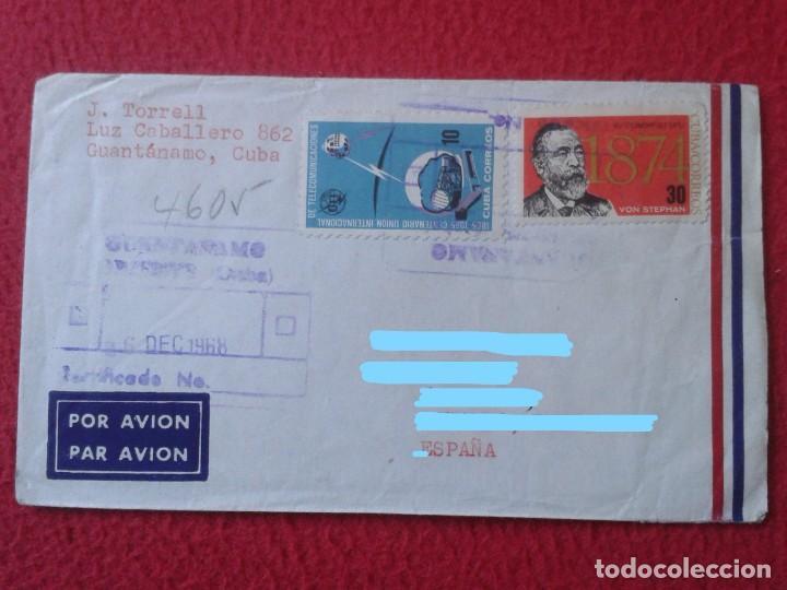 ANTIGUO SOBRE CIRCULADO ENTRE GUANTÁNAMO (CUBA) Y ESPAÑA 1968 CON SELLOS CERTIFICADO, COVER ENVELOPE (Sellos - Extranjero - América - Cuba)