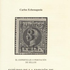 Sellos: CUBA ESTUDIO DE LA EMISIÓN DE PUERTO PRINCIPE 1898 - 1899 CARLOS ECHENAGUSÍA. Lote 242862015