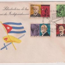 Sellos: CUBA 1964 FDC LIBERATORS OF INDEPENDENCE - REVOLUTIONARIES, STATE LEADERS. Lote 246574995