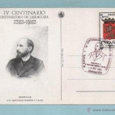 Sellos: 0577 POSTAL DE IV CENTEMARIO UNIVERSIDAD DE ZARRAGOZA SANTIADO RAMÓN Y CAJAL VER FOTO ADICIONAL. Lote 42864847
