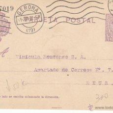 Sellos: ENTERO POSTAL ALFONSO XIII DE GERONA A REUS 1922 CAT. LAIZ 50C. Lote 53489909