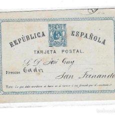 Sellos: ENTERO POSTAL. 1874. REPUBLICA ESPAÑOLA. SAN FERNANDO, CADIZ. VER DORSO. Lote 75955731