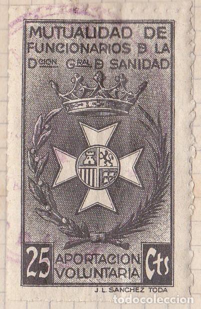 SELLO FISCAL - MUTUALIDAD DE FUNCIONARIOS DE LA DIRECCION GENERAL DE SANIDAD 25 CTS (Sellos - España - Dependencias Postales - Beneficencia)