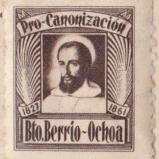 Sellos: PRO CANONIZACION - BEATO BERRIO-OCHOA. Lote 91949600