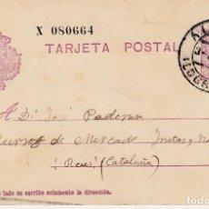 Sellos: ENTERO POSTAL NUM 57NAA DE ALFARO (LOGROÑO) DESTINO REUS. Lote 94506098