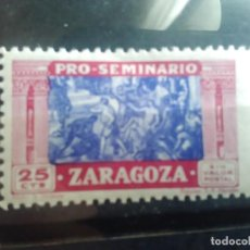 Sellos: PRO SEMINARIO ZARAGOZA - 25 CENTIMOS - NUEVO. Lote 151713106