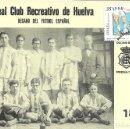Sellos: TARJETA MAXIMA ESPAÑA EDIFIL 3644 DEL CLUB DE FUTBOL RECREATIVO DE HUELVA. Lote 152976486