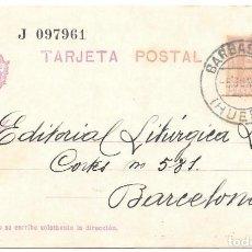 Sellos: VAQUER. ENTERO POSTAL Nº 57. CIRCULADO DE BARBASTRO - HUESCA A BARCELONA. 1931. Lote 161706634