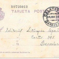 Sellos: VAQUER. ENTERO POSTAL Nº 57. CIRCULADO DE CALATAYUD - ZARAGOZA A BARCELONA. 1927. Lote 161707182