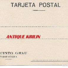 Sellos: TARRAGONA .- ENTERO POSTAL DE JACINTO GRAU. Lote 174097909