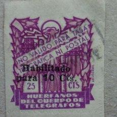 Sellos: ESPAÑA HUÉRFANOS CUERPO TELEGRAFOS 25 CTS CIFRA HABILITADO 10 CTS. Lote 196947981
