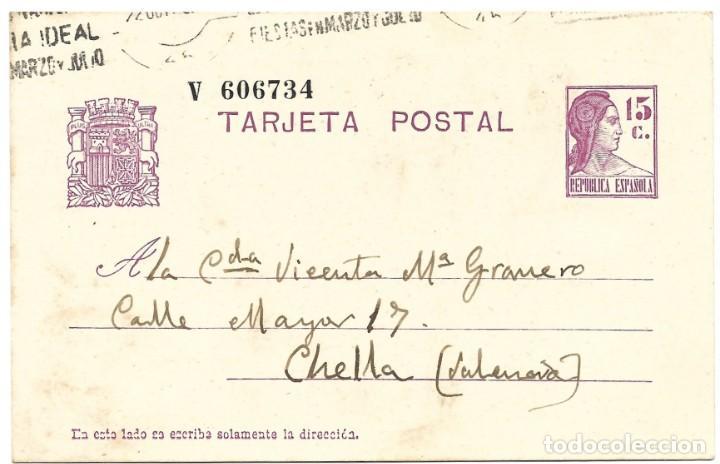 ENTERO POSTAL MATRONA REPÚBLICA ESPAÑOLA 15 CENTIMOS CIRCULADA A CHELLA - MATASSELLOS VALENCIA PAIS. (Sellos - España - Dependencias Postales - Entero Postales)