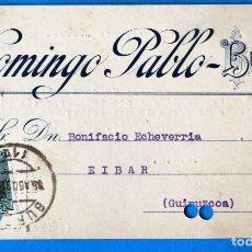 Sellos: ANTIGUO ENTERO POSTAL DOMINGO PABLO. BURGOS A EIBAR ( GUIPUZCOA). Lote 272195383