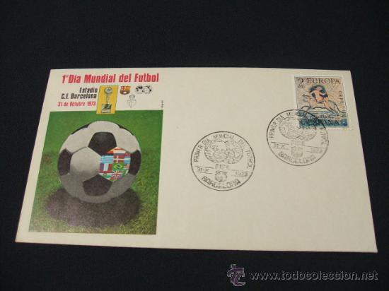 PRIMER DIA MUNDIAL DEL FUTBOL - ESTADIO C.F. BARCELONA 31 OCTUBRE 1973 (Sellos - Temáticas - Deportes)