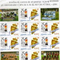 Sellos: 25 ANIVERSARIO COPA DEL REY DE FÚTBOL. 2001. 8 SELLLOS DE 40 PTS-0,24 €. Lote 32110153