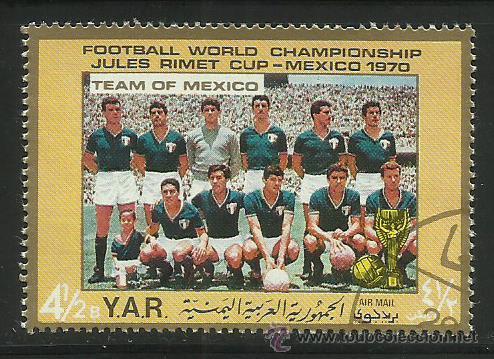 YEMEN 1970 SELLO DE L A COPA MUNDIAL DE FUTBOL MEXICO 70- SELECCION MEXICANA- JULES RIMET- FIFA (Sellos - Temáticas - Deportes)
