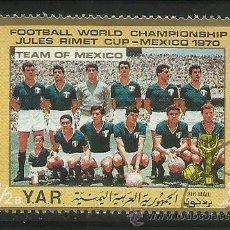 Sellos: YEMEN 1970 SELLO DE L A COPA MUNDIAL DE FUTBOL MEXICO 70- SELECCION MEXICANA- JULES RIMET- FIFA. Lote 44783231