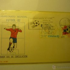 Sellos: SOBRE PRIMER DIA FUTBOL CAMPEONATO MUNDIAL 82.- ESPAÑA -. Lote 45406338