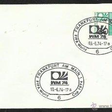 Sellos: ALEMANIA 1974 SOBRE PRIMER DIA CIRCULACION COPA MUNDIAL DE FUTBOL ALEMANIA 74- FRANKFURT- FDC . Lote 54947207