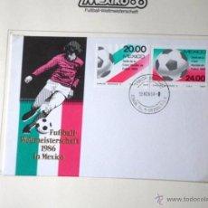 Sellos: MEXICO 1986 SOBRE PRIMER DIA DE CIRCULACION COPA MUNDIAL FUTBOL MEXICO 86- FIFA. Lote 55042592