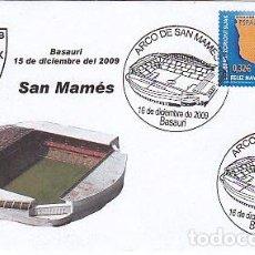 Sellos: AÑO 2009, INAUGURACION DEL ARCO DEL CAMPO DE FUTBOL DE SAN MAMES DE BILBAO,MATASELLO DE BASAURI. Lote 85632864