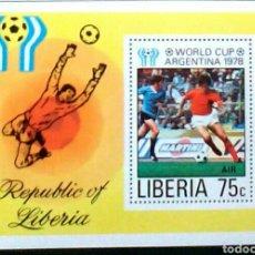Sellos: COPA MUNDIAL DE FUTBOL ARGENTINA 1978 HOJA BLOQUE DE SELLOS NUEVOS AUTÉNTICOS DE LIBERIA. Lote 98613996