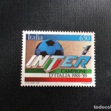 Timbres: ITALIA Nº YVERT 1823*** AÑO 1989. INTER DE MILAN CAMPEON DE ITALIA DE FUTBOL 1988-89. Lote 120362231