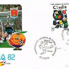 Sellos: EDIFIL 2644/5, COPA MUNDIAL DE FUTBOL ESPAÑA'82 PRIMER DIA ESPECIAL DE ALICANTE 24-2-1982 OFICIAL. Lote 124650635