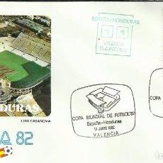Sellos: SOBRE PRIMER DIA CIRCULACION MUNDIAL DE FUTBOL ESPAÑA 82- ESPAÑA 1 - HONDURAS 1 - FIFA- FDC . Lote 140795710