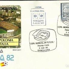 Sellos: SOBRE PRIMER DIA CIRCULACION COPA MUNDIAL DE FUTBOL ESPAÑA 82- POLONIA 0 - ITALIA 2 - FIFA- FDC . Lote 140796266