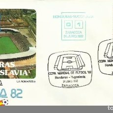 Sellos: SOBRE PRIMER DIA CIRCULACION MUNDIAL DE FUTBOL ESPAÑA 82- HONDURA 0 - YUGOSLAVIA 1 - FIFA- FDC . Lote 140796414