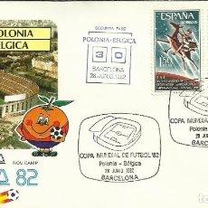 Sellos: SOBRE PRIMER DIA CIRCULACION COPA MUNDIAL DE FUTBOL ESPAÑA 82- POLONIA 3 - BELGICA 0 - FIFA- FDC . Lote 140796730