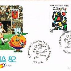Sellos: EDIFIL 2644/5, COPA MUNDIAL DE FUTBOL ESPAÑA'82 PRIMER DIA ESPECIAL DE VALENCIA 24-2-1982 OFICIAL. Lote 141677326