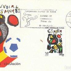 Sellos: EDIFIL 2644/5, COPA MUNDIAL DE FUTBOL ESPAÑA'82 PRIMER DIA DE 24-2-1982 SOBRE DEL SFC. Lote 141677678
