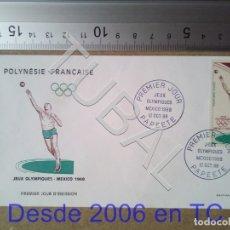 Sellos: TUBAL POLINESIA FRANCESA OLIMPIADA MEXICO 1968 SOBRE PRIMER DIA ENVIO 70 CENT 2019 T1. Lote 179324350