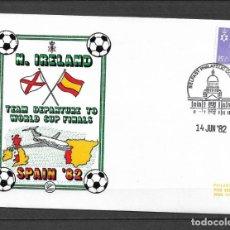 Sellos: IRLANDA DEL NORTE 1982 FUTBOL ESPAÑA 82 - 191. Lote 186214241