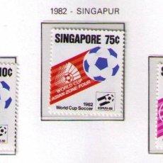 Francobolli: SINGAPUR 1982 - CAMPEONATO DEL MUNDO DE FUTBOL ESPAÑA-82 - YVERT Nº 392/394**. Lote 187377647