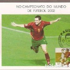 Sellos: PORTUGAL & MAXI, CAMPEONATO MUNDIAL DE FÚTBOL DE COREA DEL SUR Y JAPÓN, PAULETA 2002 (88). Lote 189399513