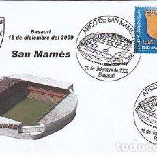 Sellos: AÑO 2009, INAUGURACION DEL ARCO DEL CAMPO DE FUTBOL DE SAN MAMES DE BILBAO, BASAURI (VIZCAYA). Lote 240632445